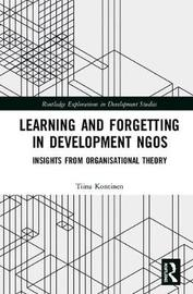 Learning and Forgetting in Development NGOs by Tiina Kontinen