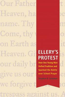 Ellery's Protest by Stephen D. Solomon