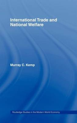 International Trade and National Welfare by Murray C. Kemp