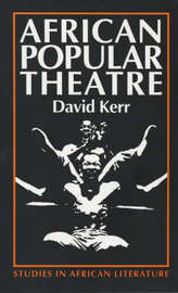 African Popular Theatre by David Kerr