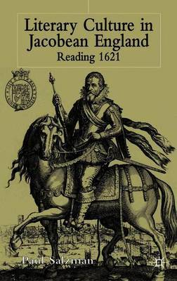 Literary Culture in Jacobean England by P. Salzman image