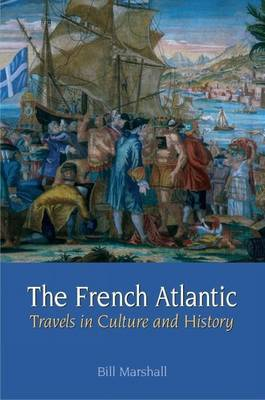 The French Atlantic by Bill Marshall image
