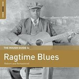The Rough Guide To Ragtime Blues by Various Artists