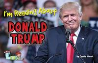 I'm Reading about Donald Trump by Carole Marsh