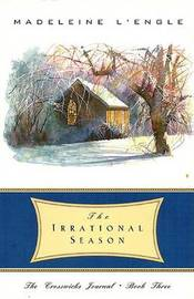 The Irrational Season by .Madeleine L'Engle