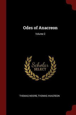 Odes of Anacreon; Volume 2 by Thomas Moore image