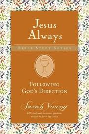 Following God's Direction by Sarah Young