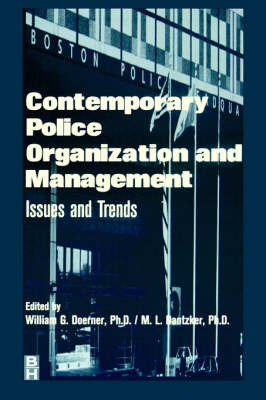 Contemporary Police Organization and Management by William G Doerner image