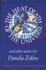 The Heat Death of the Universe and Other Stories by Pamela Zoline image