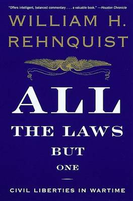 All The Laws But One by William H Rehnquist image