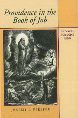 Providence in the Book of Job by Jeremy I. Pfeffer