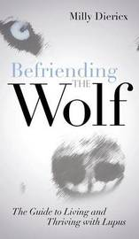 Befriending the Wolf by Milly Diericx