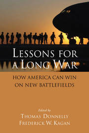Lessons for a Long War: How America Can Win on New Battlefields by Thomas Donnelly image