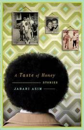 A Taste of Honey by Jabari Asim image