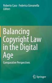 Balancing Copyright Law in the Digital Age