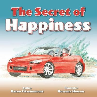 The Secret of Happiness by Karen Fitzsimmons