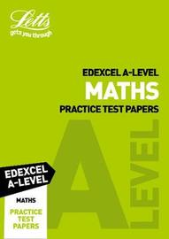 Edexcel A-Level Maths Practice Test Papers by Letts A-Level image