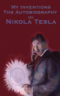 My Inventions by Nikola Tesla image