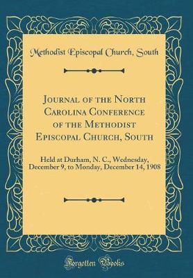 Journal of the North Carolina Conference of the Methodist Episcopal Church, South by Methodist Episcopal Church South