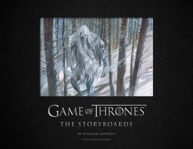 Game of Thrones: The Storyboards by Insight Editions