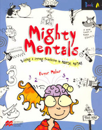 Mighty Mentals: Bk. A by Peter Maher image