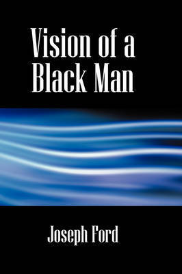 Vision of a Black Man by Joseph Ford