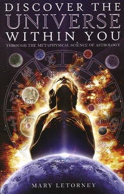 Discover the Universe within You by Mary Letorney