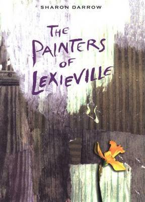 Painters of Lexieville by Danielle