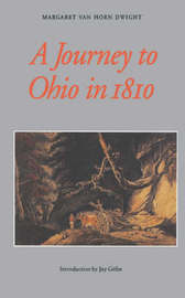 A Journey to Ohio in 1810 by Margaret Van Horn Dwight image