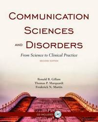 Communication Sciences and Disorders: From Science to Clinical Practice by Ronald B Gillam image