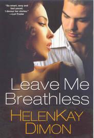 Leave Me Breathless by HelenKay Dimon image