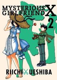 Mysterious Girlfriend X Volume 2 by Riichi Ueshiba