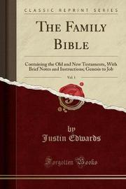 The Family Bible, Vol. 1 by Justin Edwards