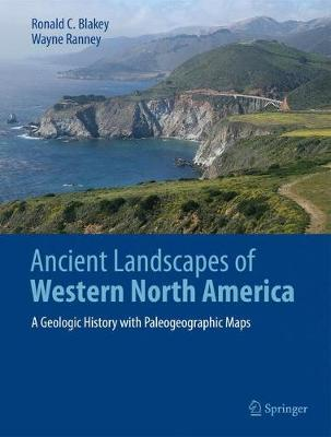 Ancient Landscapes of Western North America by Ronald C. Blakey image