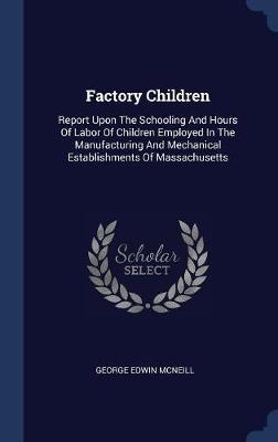 Factory Children by George Edwin McNeill image