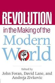 Revolution in the Making of the Modern World image