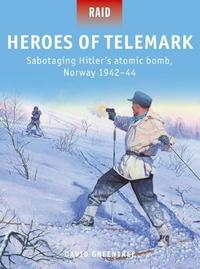 Heroes of Telemark by David Greentree