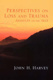 Perspectives on Loss and Trauma by John H Harvey image