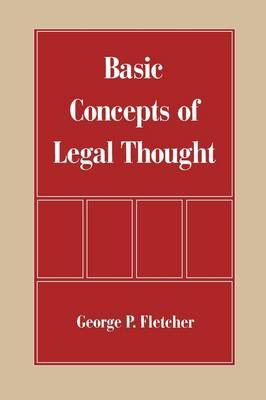 The Basic Concepts of Legal Thought by George Philip Fletcher image