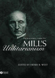 The Blackwell Guide to Mill's Utilitarianism image