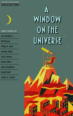 Oxford Bookworms Collection: A Window on the Universe image