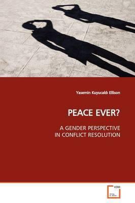 Peace Ever? by Yasemin Kuyucakl