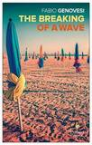The Breaking of a Wave by Fabio Genovesi