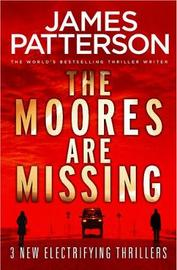 The Moores are Missing by James Patterson image