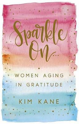Sparkle on by Kim Kane image