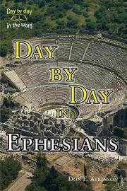Day by Day in Ephesians by Don E Atkinson image