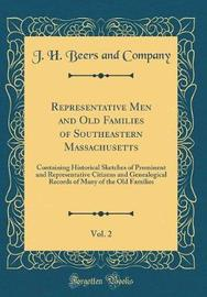 Representative Men and Old Families of Southeastern Massachusetts, Vol. 2 by J H Beers and Company image