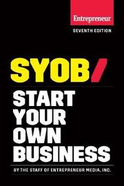 Start Your Own Business by Inc The Staff of Entrepreneur Media