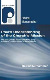 Paul's Understanding of the Church's Mission by Robert L Plummer image