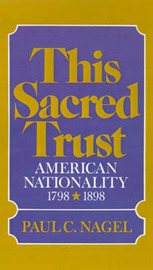 This Sacred Trust by Paul C Nagel image